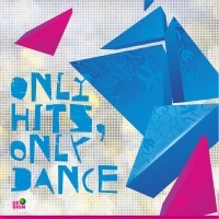 «Only Hits, Only Dance»