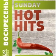 Sunday HOT HITS