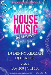 HOUSE MUSIC WEEKEND