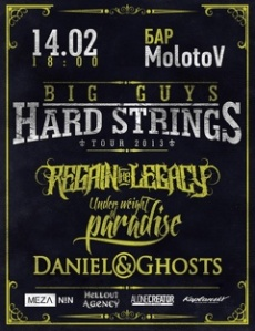 BIG GUYS-HARD STRINGS TOUR'13