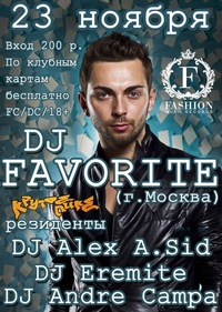 DJ FAVORITE (FASHION MUSIC RECORDS / MOSCOW)