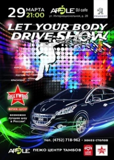 Let Your Body Drive Show