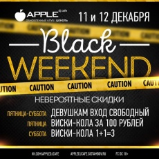 BLACK WEEKEND