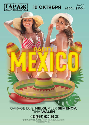 """Party Mexico"""